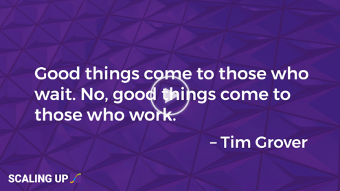 """""""Good things come to those who wait. No, good things come to those who work."""" - Tim Grover"""